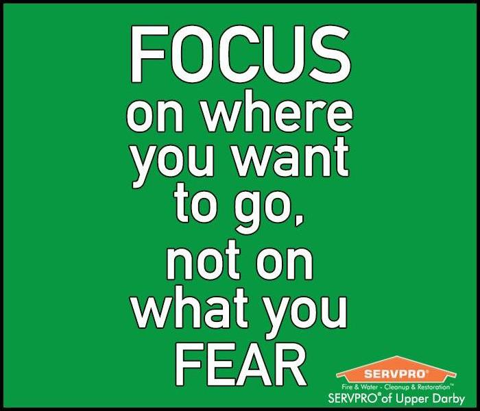 "Image of the text of the quote "" Focus On Where You Want To Go, Not On What You Fear"