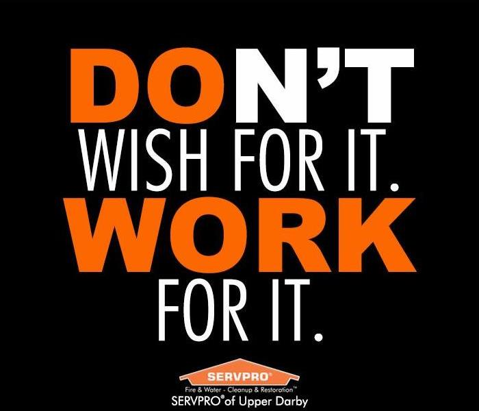 "text with the quote ""Don't Wish For It. Work For It"" on a black background"